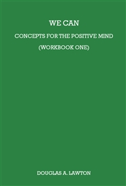 We Can: Concepts For The Positive Mind (Workbook) cover image