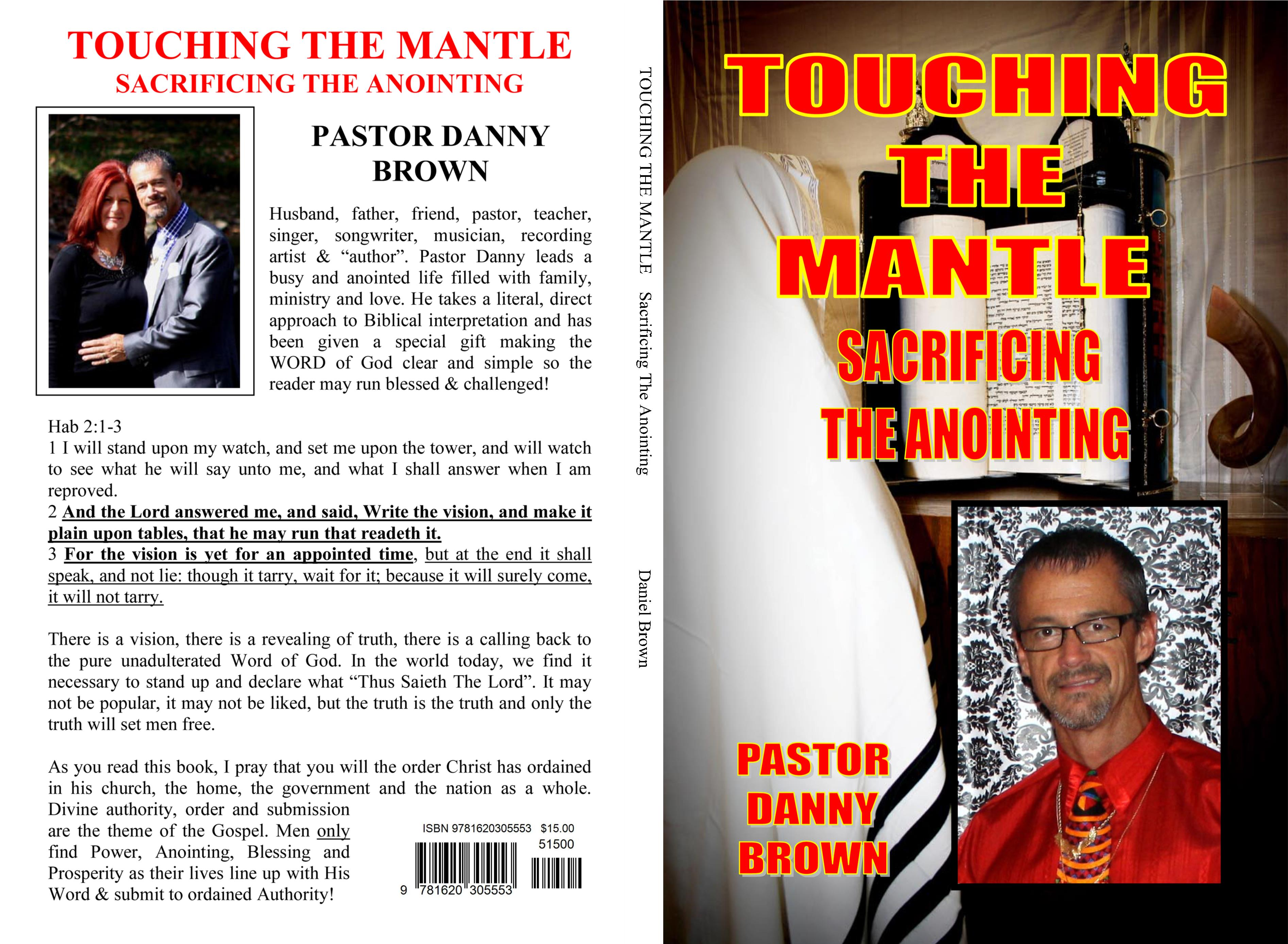 TOUCHING THE MANTLE Sacrificing The Anointing by Daniel Brown