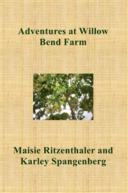 Adventures at Willow Bend Farm cover image