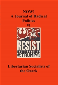 NOW! A Journal of Radical Politics Spring 2017 cover image