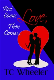 First Comes Love, Then Comes... cover image