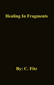 Healing In Fragments cover image