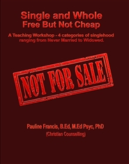 """Single and Whole: Free But Not Cheap!"" cover image"