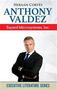 Anthony Valdez: Bayard MEMS, Inc. cover image