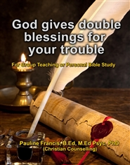 God gives double blessings for your trouble! cover image