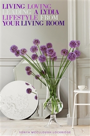 Living, loving and leading a Lydia Lifestyle from your Living Room cover image