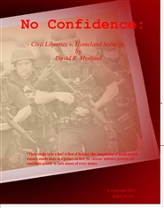 No Confidence: - Civil Liberties v. Homeland Security - cover image