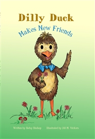 Dilly Duck Makes New Friends cover image