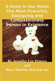 A Deity in Our Midst The Most Powerful, Easygoing and Compassionate Person in Existence cover image