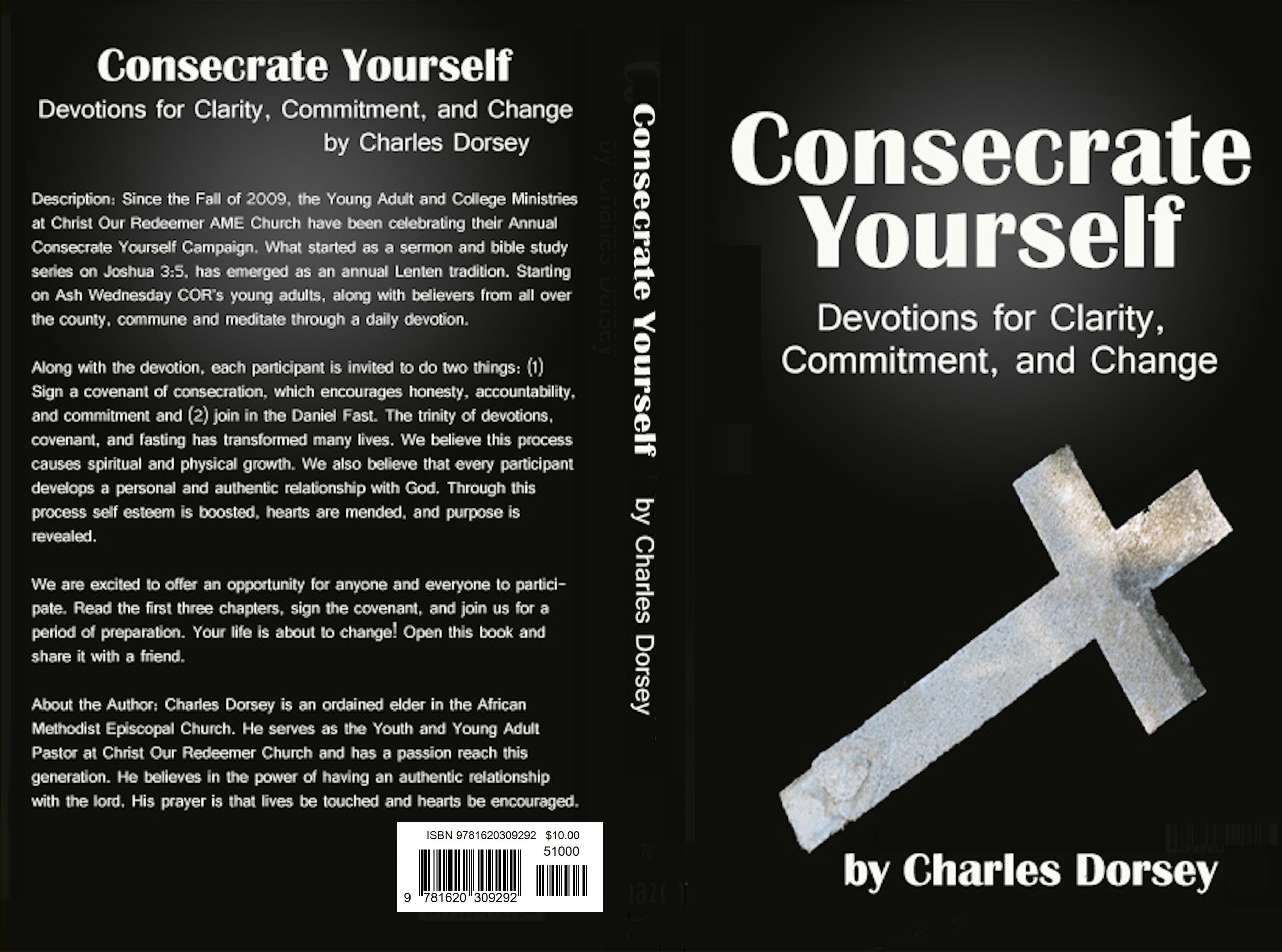Consecrate Yourself!:Devotions for Clarity, Commitment, and Change cover image