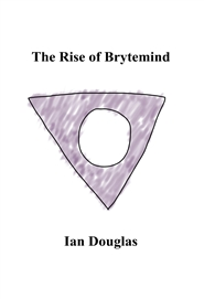 The Rise of Brytemind cover image