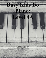 Busy Kids Do Piano: Level 4A cover image