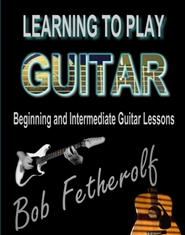 Learning To Play Guitar: B ... cover image