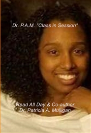 "Dr. P.A.M. ""Class in Session"" cover image"