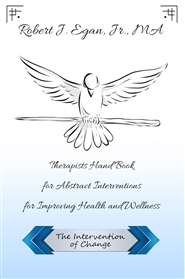Therapist Hand Book for Abstract Interventions for Improved Health and Wellness cover image