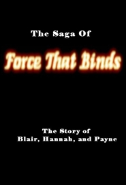 The Saga of Force That Binds cover image