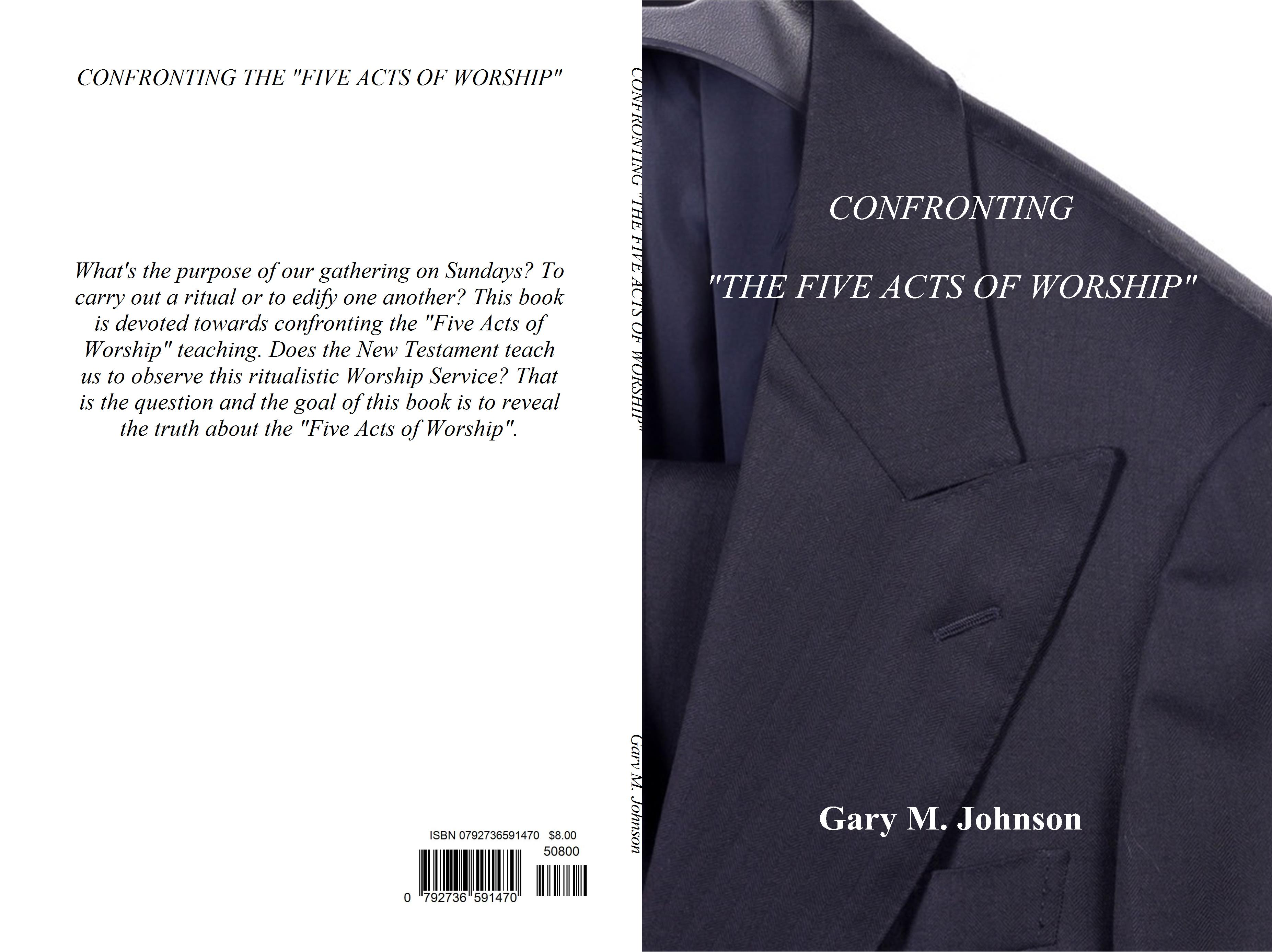 "CONFRONTING ""THE FIVE ACTS OF WORSHIP"" cover image"