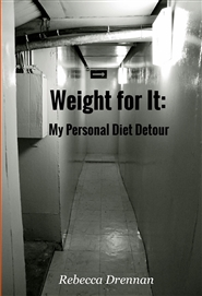 Weight for It: My Personal Diet Detour cover image