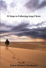 23 Steps to Following Jesus Christ cover image