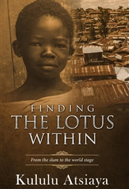 Finding The Lotus Within From The Slum To The World Stage cover image