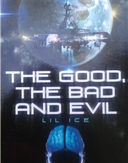 The Good, The Bad and Evil cover image