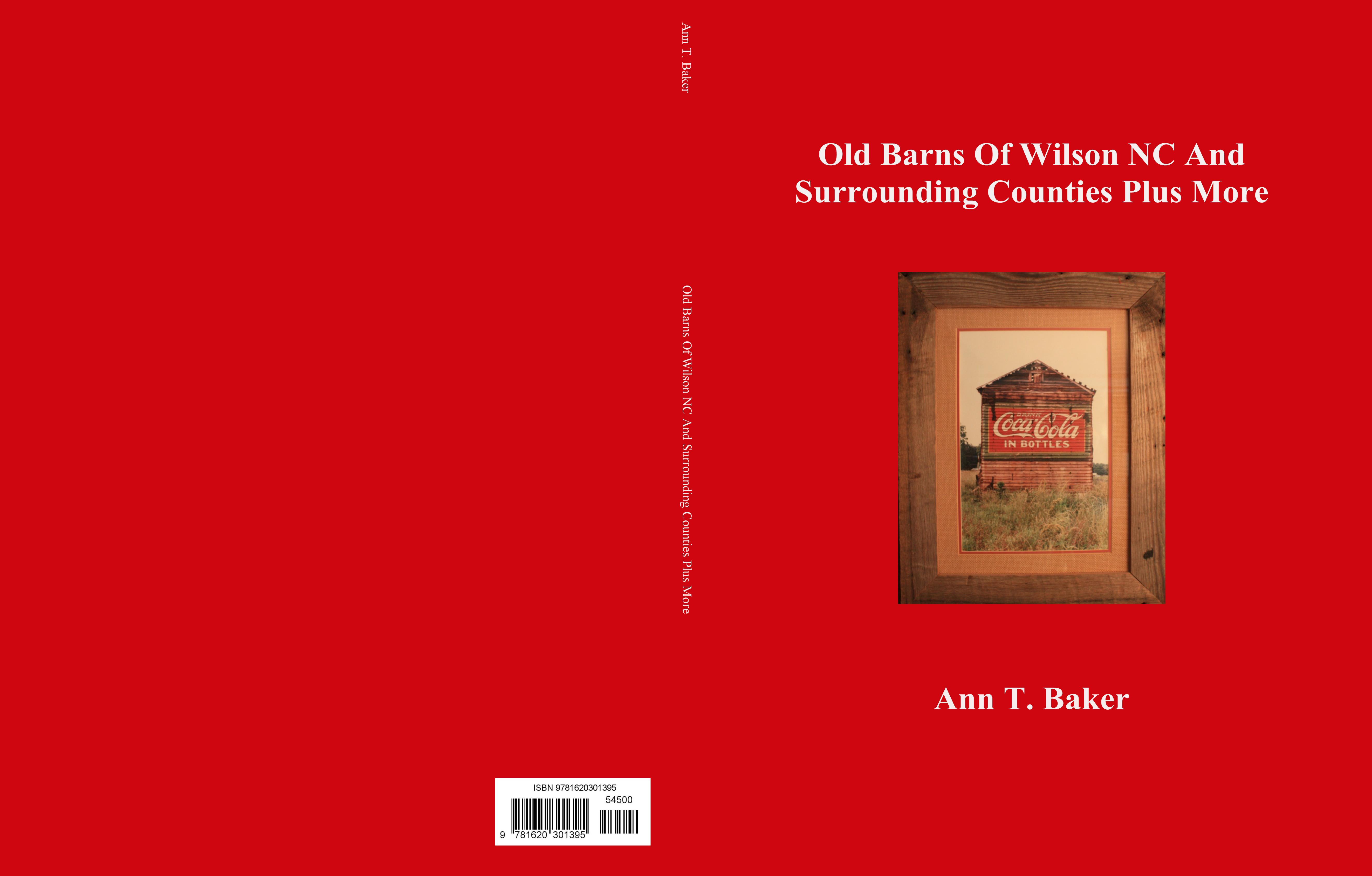 Old Barns Of Wilson NC And Surrounding Counties Plus More cover image