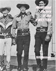 Illustrated History of the B WESTERN cover image