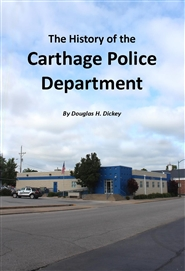 The History of the Carthage Police Department cover image