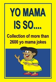 YO MAMA IS SO… cover image
