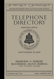 1916 Telephone Directory - Shamokin and Sunbury. Bloomsburg, Milton, Berwick and Nearby Places cover image