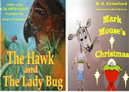 The Hawk and The Lady Bug and Mark Mouse