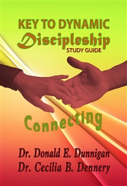 CONNECTING: KEY TO DYNAMIC DISCIPLESHIP - ADULT STUDY GUIDE cover image