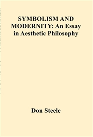 SYMBOLISM AND MODERNITY: An Essay in Aesthetic Philosophy cover image