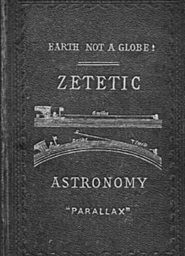 Zetetic Astronomy: The Ult ... cover image