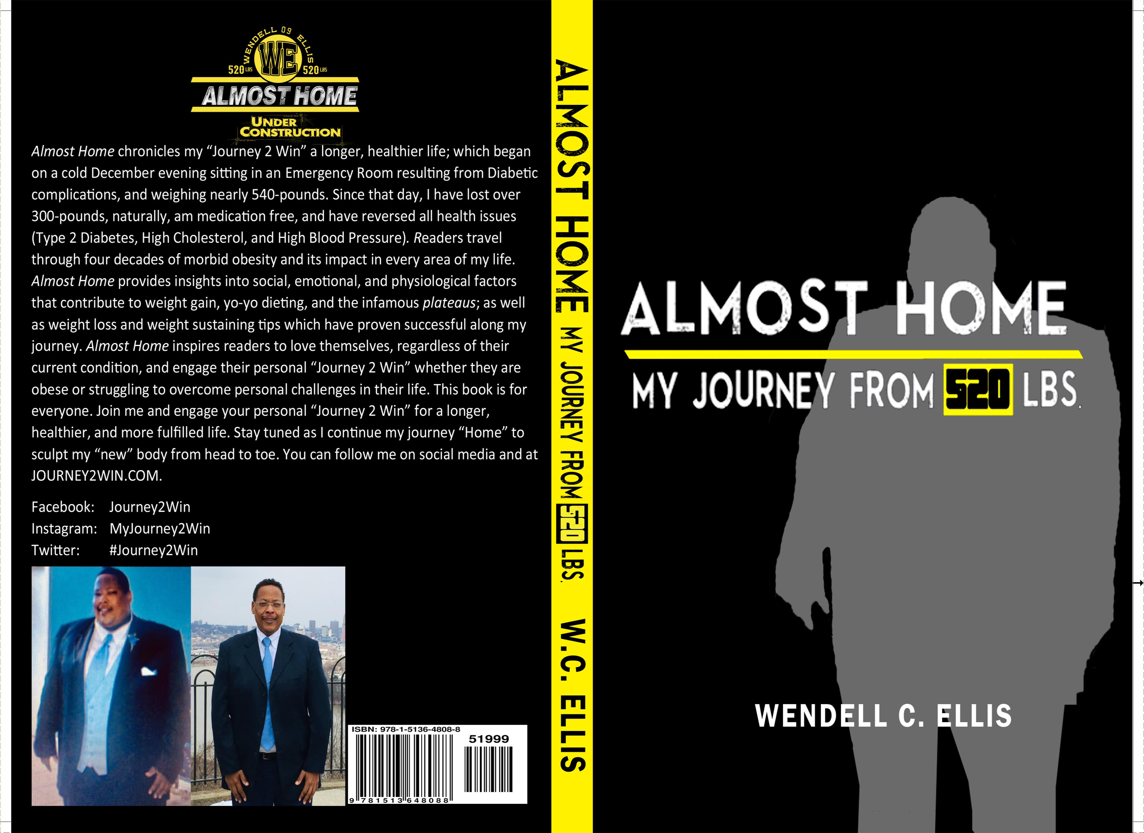 Almost Home My Journey From 520 Lbs cover image