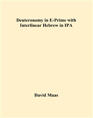 Deuteronomy in E-Prime with Interlinear Hebrew in IPA cover image