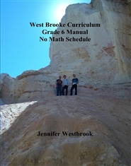 West Brooke Curriculum Grade 6 Manual No Math Schedule cover image