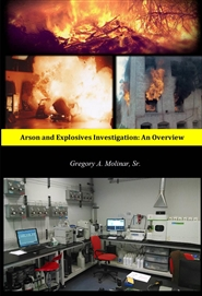 Arson and Explosives Investigation: An Overview cover image