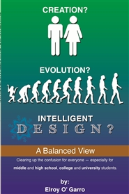 EVOLUTION? CREATION? INTELLIGENT DESIGN? cover image