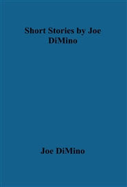 Short Stories by Joe DiMino cover image