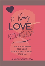 30 Day Love Yourself: A Black Woman