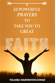 25 Prayers to Take you from No Faith to Great Faith cover image