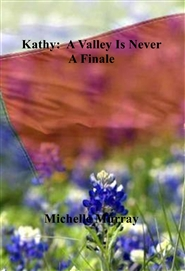 Kathy:  A Valley Is Never A Finale cover image