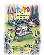 The Naughty Puffs and the Incredible Shrinking Machine cover image