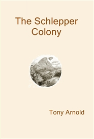 The Schlepper Colony cover image