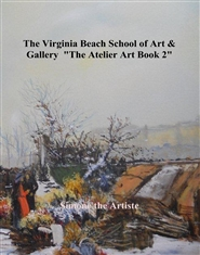 "The Virginia Beach School of Art & Gallery ""The Atelier Art Book 2"" cover image"
