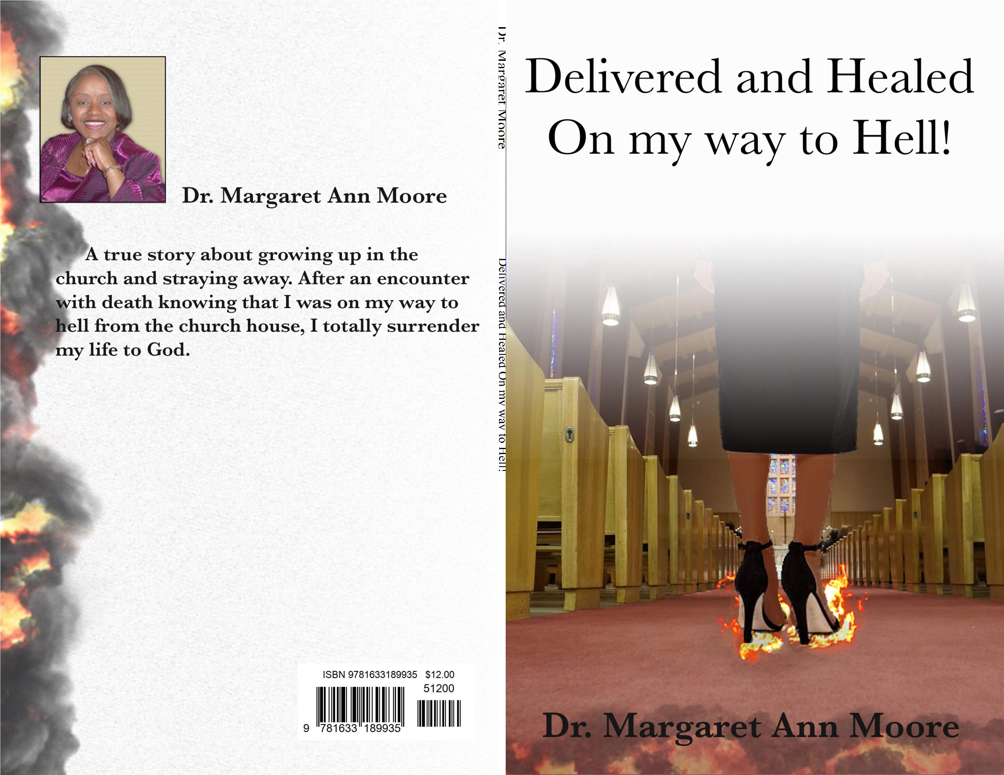 Delivered and Healed On myway to Hell! cover image