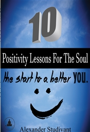10 Positivity Lessons for the Soul cover image