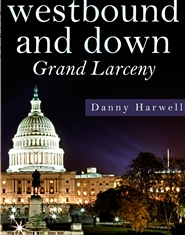 Westbound and Down: Grand Larceny cover image