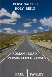 PERSONALIZED HOLY BIBLE Roman Road Personalized Verses cover image